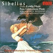 Jean Sibelius: Karelia Music Complete Press Celebrations Music including original version of Finlandia Tampere Philharmonic Orchestra / Tuomas Ollila