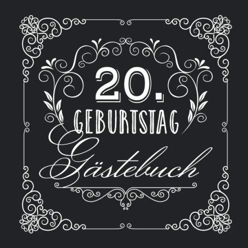 20. Geburtstag - Gästebuch: Vintage Deko zur Feier vom 20.Geburtstag für Mann oder Frau - 20 Jahre...