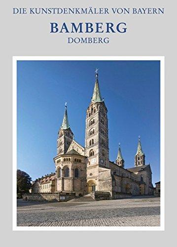 Stadt Bamberg: Domberg: Das Domstift, Teil 1+2 (Die Kunstdenkmäler von Bayern, Band 21)