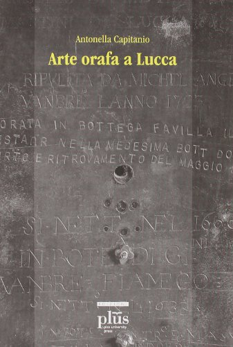 Arte orafa a Lucca