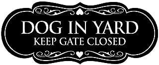 Signs ByLITA Designer Dog in Yard Keep Gate Closed Sign(Black) - Small