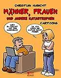 Frauen, Männer und andere Katastrophen: Cartoons