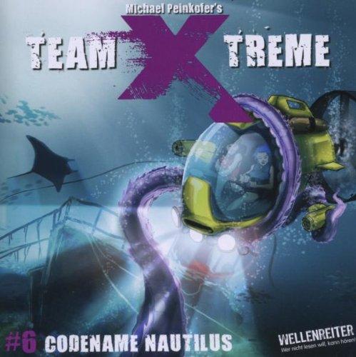 Team X-treme - Folge 6: Codename Nautilus. Hörspiel.