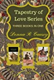 Tapestry of Love: Three Books In One (Paperback)