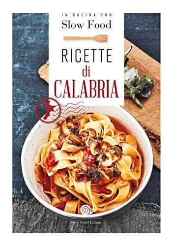 Ricette di Calabria: la Cucina Calabrese