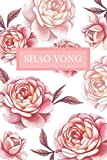 Shao Yong: Personalized Notebook with Flowers and Custom Name – Floral Cover with Pink Peonies. College Ruled (Narrow Lined) Journal for Women and Girls
