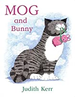 Mog and Bunny by Judith Kerr(2005-04-01)