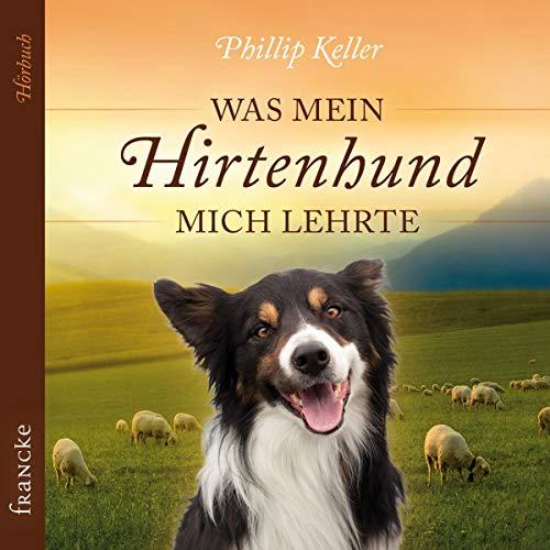 Was mein Hirtenhund mich lehrte Titelbild