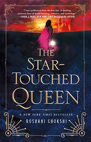 The Star-Touched Queen by [Roshani Chokshi]