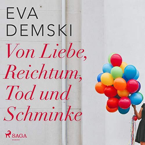 Von Liebe, Reichtum, Tod und Schminke cover art