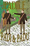 Padi & Padu (Spanish Edition)