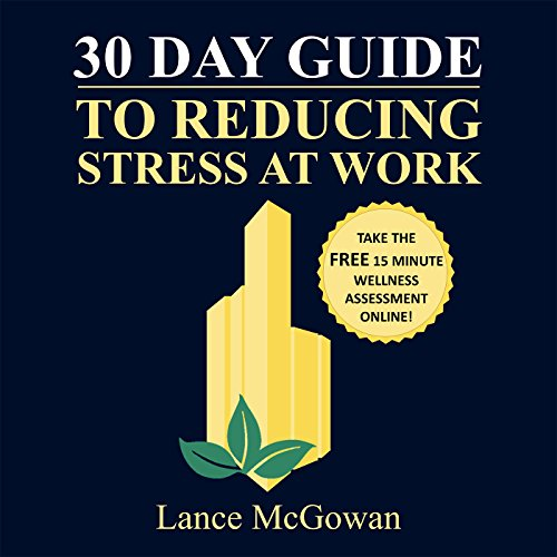 30 Day Guide to Reducing Stress at Work Titelbild