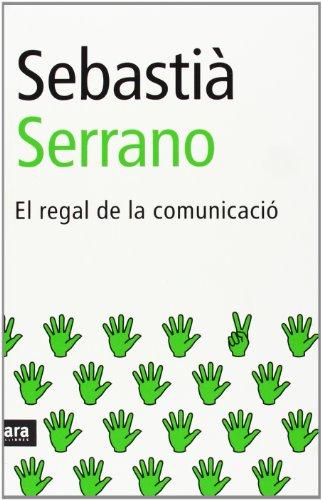 El Regal De La Comunicacio - Nueva Edición (CATALAN)