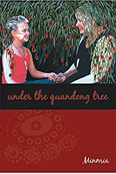 Under The Quandong Tree by [Minmia Smith]