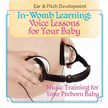 Voice Lessons for Your Baby (Ear & Pitch Development)
