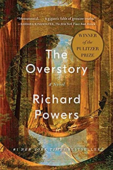 The Overstory: A Novel by [Richard Powers]