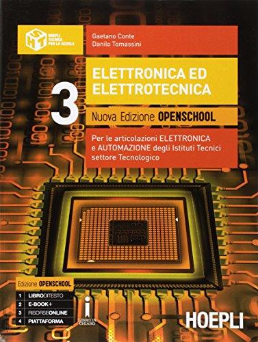 Elettronica ed elettrotecnica. Ediz. openschool. Per gli Ist. tecnici industriali. Con e-book. Con espansione online (Vol. 3)