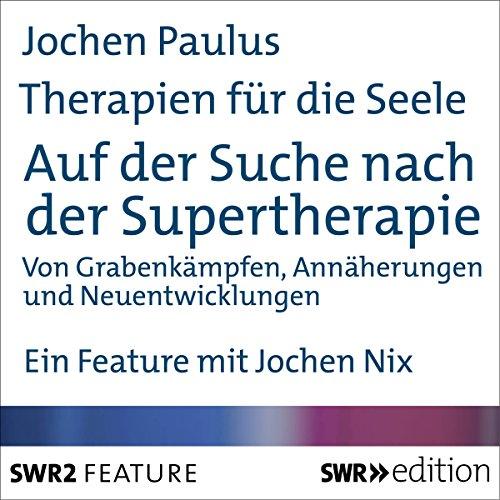 Auf der Suche nach der Supertherapie Titelbild