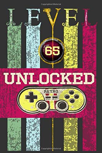 Level 65 Unclocked, Retro, Start, Select, Game Over Notebook: 65th Birthday Vintage Journal, Playstation Pod, Retro Gift For Her For Him: Vintage Classic 65th Birthday-Retro 65 Years Old Journal