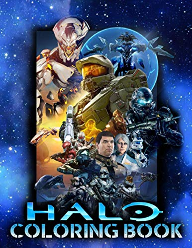 Halo Coloring Book: Put Your Fabulous Game Into A Colorful Kingdom In The Outstanding Halo Coloring Activity Book And Enjoy Creating Fun