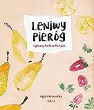 Leniwy Pierog: czyli wege kuchnia dla dzieci (i nie tylko !)