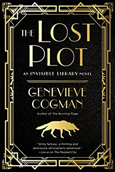 The Lost Plot  The Invisible Library Novel Book 4