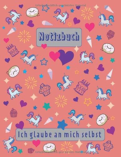 """Einhorn-Notizbuch: Einhorntagebuch zum Schreiben, 115 linierte Papierseiten, Großformat (8.5"""" x 11""""), Notizbuch für Mädchen, Einhorngeschenk, (Einhornheft und Tagebuch)"""