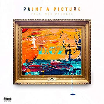 Paint a Picture (feat. Max Wonders)
