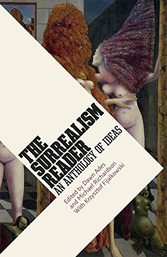 The Surrealism Reader: An Anthology of Ideas