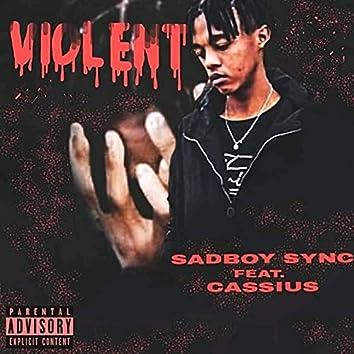 Violent (feat. Cassius)