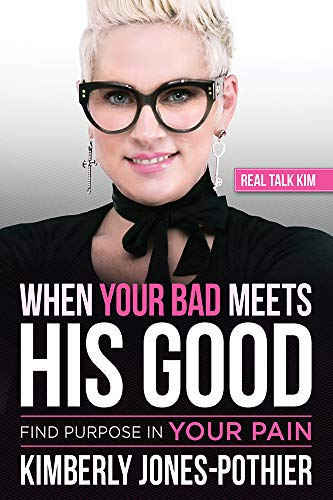 When Your Bad Meets His Good: Find Purpose in Your Pain