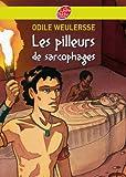 Les pilleurs de sarcophages (Historique t. 191) - Format Kindle - 5,49 €