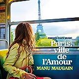 フレンチ・カフェ・ミュージック~恋するパリで会いましょう~
