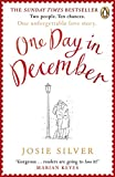 One Day in December: the uplifting Sunday Times bestseller that stole a million hearts (English Edition)