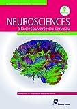 Neurosciences - A la découverte du cerveau. - Pradel - 16/06/2016