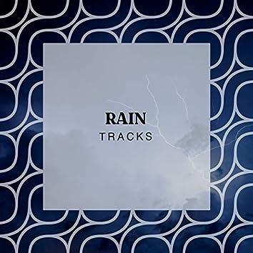 """ Peaceful Rain & Thunder Tracks """
