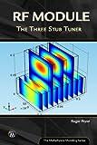 RF Module: The Three Stub Tuner (Multiphysics Modeling Series) (English Edition)