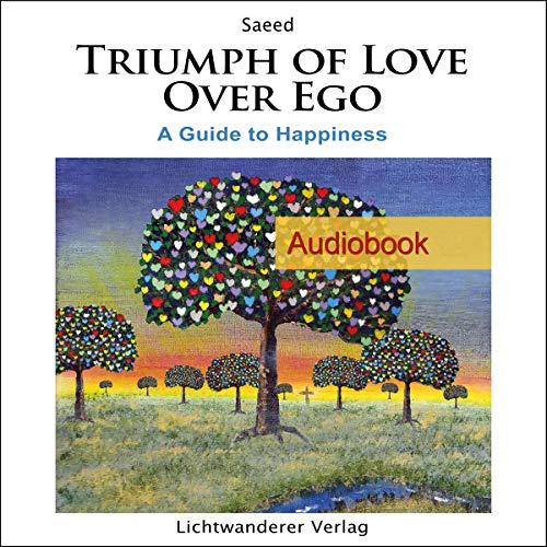 Triumph of Love over Ego audiobook cover art