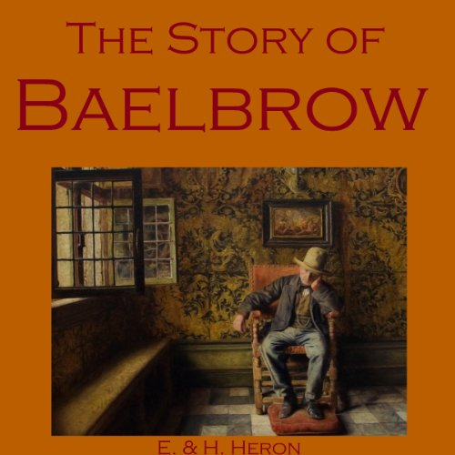 The Story of Baelbrow audiobook cover art