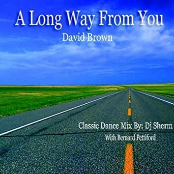 A Long Way From You