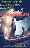 That Carnie Will Be the Creamy Nougat at the Center of My Love Chocolate: An MM Raunchy Circusfolk Novelette (English Edition)