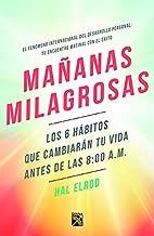 Mañanas milagrosas (Spanish Edition)