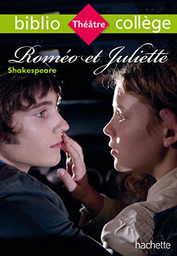 Bibliocollège - Roméo et Juliette, William Shakespeare