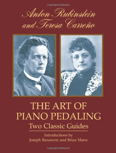 The Art Of Pedaling Two Classic Guides: Noten für Klavier (Dover Books on Music)