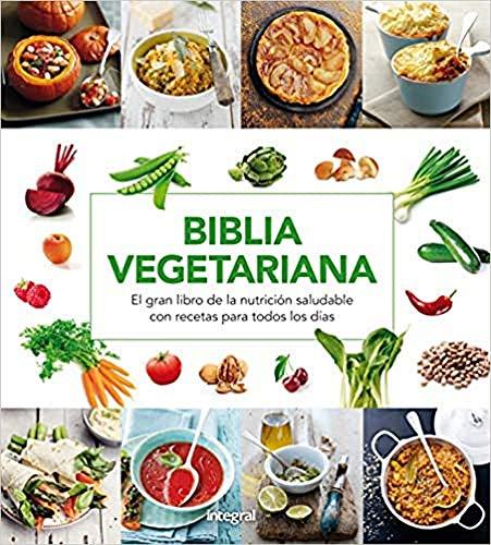 Biblia vegetariana (ALIMENTACIÓN)