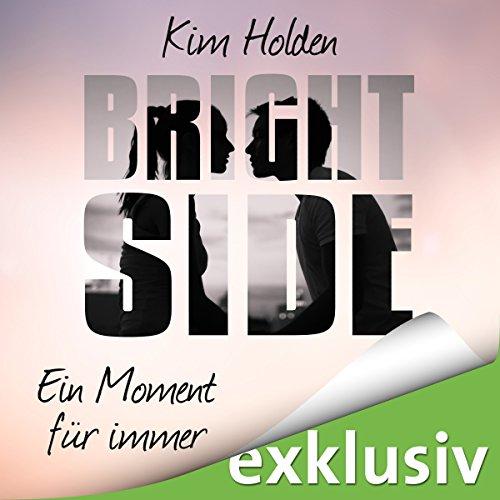 Bright Side: Ein Moment für immer Titelbild