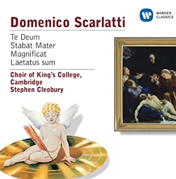 Scarlatti: Te Deum, Stabat Mater, Magnificat, Laetatus Sum
