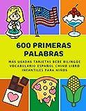 600 Primeras Palabras Más Usadas Tarjetas Bebe Bilingüe Vocabulario Español Chino Libro Infantiles Para Niños: Aprender imaginario diccionario básico ... numeros animales 2 años y principianteso.