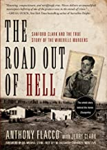 The Road Out of Hell: Sanford Clark and the True Story of the Wineville Murders 1st edition by Flacco, Anthony (2009) Hardcover