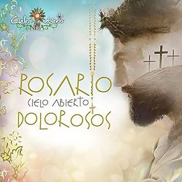 Rosario Cielo Abierto - Misterios Dolorosos